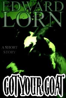 Got Your Goat - Edward Lorn