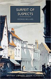 Surfeit Of Suspects - George Bellairs, Martin Edwards