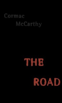 The Road - Cormac McCarthy, Tom Stechschulte