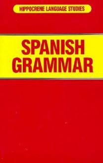 Spanish Grammar - Davidovic Mladen, Hippocrene Books
