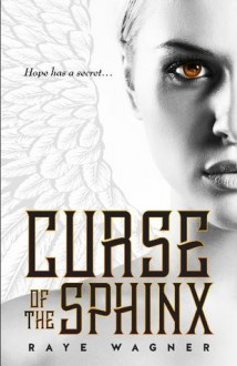 Curse of the Sphinx - Raye Wagner
