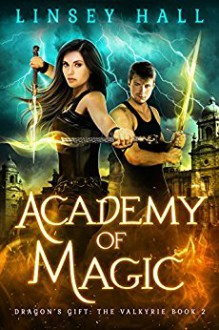 Academy of Magic - Linsey Hall