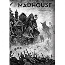 Madhouse - Jeff Strand, Lisa Morton, Mercedes M. Yardley, Brad C. Hodson, Aeron Alfrey, Megan Hart, John Skipp, Scott Nicholson