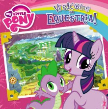 My Little Pony: Welcome to Equestria! - Olivia London