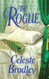 The Rogue (Liar's Club, #5) - Celeste Bradley