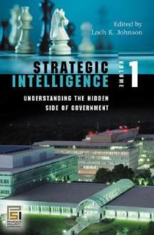 Strategic Intelligence - Loch K. Johnson