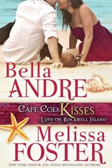 Cape Cod Kisses - Melissa Foster,Bella Andre