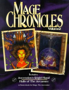 Mage Chronicles Volume 2 - Nicky Rea, Phil Brucato, Teeuwynn