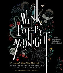 Wink Poppy Midnight - Alicyn Packard, April Genevieve Tucholke, Caitlin Davies, Michael Crouch