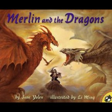 Merlin and the Dragons - Jane Yolen,Kevin Kline