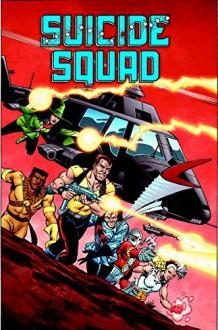 Suicide Squad Vol. 1: Trial by Fire - Luke McDonnell,John Ostrander