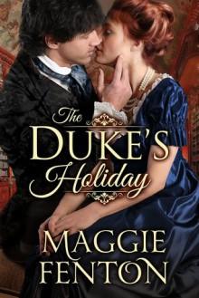 The Duke's Holiday - Maggie Fenton