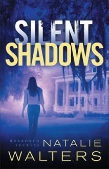 Silent Shadows - Walters, Natalie