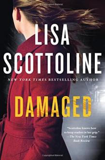 Damaged - Lisa Scottoline