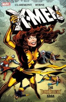 X-Men: The Dark Phoenix Saga - Chris Claremont, John Byrne