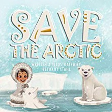 Save the Arctic - Bethany Stahl