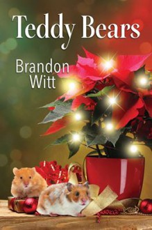 Teddy Bears (2016 Advent Calendar - Bah Humbug) - Brandon Witt