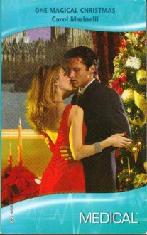 One Magical Christmas (Harlequin Medical Romance 377) - Carol Marinelli