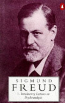 Introductory Lectures on Psychoanalysis (Penguin Freud Library) - Angela Richards, James Strachey, Sigmund Freud