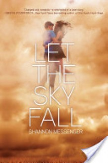 Let the Sky Fall (Let the Sky Fall, #1) - Shannon Messenger