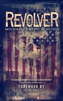 Revolver - Lucas Bale, Michael Patrick Hicks