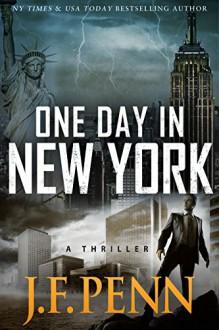 One Day In New York (ARKANE Book 7) - J.F. Penn
