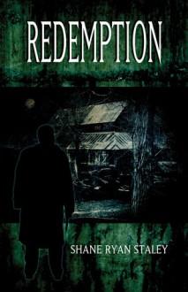 Redemption - Shane Ryan Staley,Brian Keene