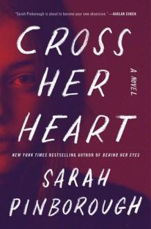 Cross Her Heart - Sarah Pinborough