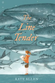 The Line Tender - Kate Allen