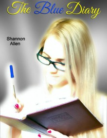 The Blue Diary - Shannon Allen