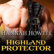 Highland Protector: Murray Family, Book 17 - Hannah Howell, Angela Dawe