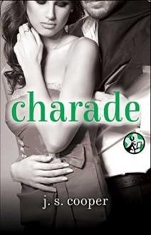 Charade - J.S. Cooper