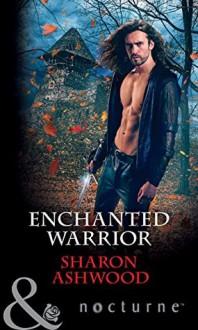 Enchanted Warrior - Sharon Ashwood