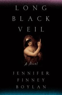 Long Black Veil - Jennifer Finney Boylan