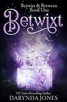 Betwixt - Darynda Jones