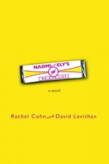 Naomi and Ely's No Kiss List - David Levithan, Rachel Cohn