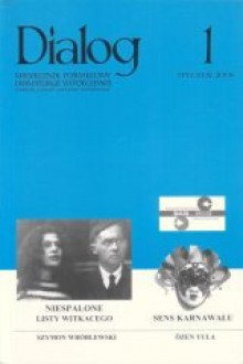 Dialog, nr 1 / styczeń 2006. Niespalone listy Witkacego. Sens karnawału - Redakcja miesięcznika Dialog