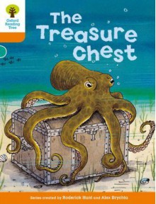 The Treasure Chest (Oxford Reading Tree, Stage 6, Stories) - Roderick Hunt, Alex Brychta