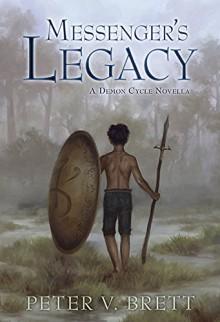 Messenger's Legacy (Demon Cycle) - Peter V. Brett,Lauren K. Cannon