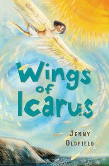 Wings Of Icarus (White Wolves: Myths And Legends) - Jenny Oldfield