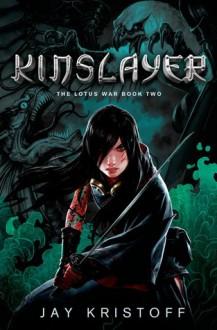 Kinslayer - Jay Kristoff