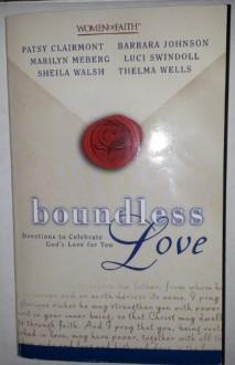 Boundless Love - Patsy Clairmont, Sheila Walsh, Thelma Wells, Marilyn Meberg, Barbara Johnson, Luci Swindoll