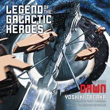 Dawn: Legend of the Galactic Heroes, Vol. 1 - Yoshiki Tanaka, Daniel Huddleston - translator, Tim Gerard Reynolds, Simon & Schuster Audio