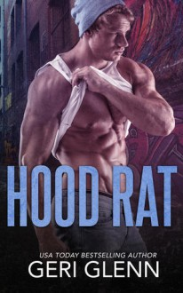 Hood Rat - Geri Glenn