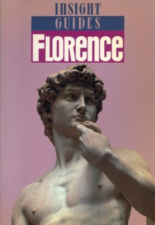 Insight Guide: Florence - Insight Guides, Insight Guides