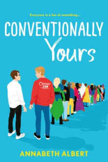 Conventionally Yours - Annabeth Albert
