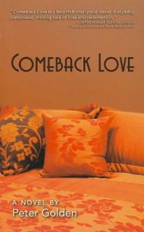 Comeback Love - Golden Peter, Golden Peter