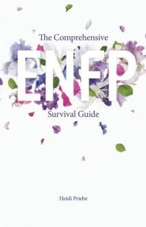 The Comprehensive ENFP Survival Guide - Heidi Priebe