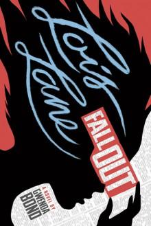 Lois Lane: Fallout - Gwenda Bond