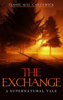The EXCHANGE - Pennie Mae Cartawick